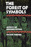 The Forest of Symbols:Aspects of Ndembu Ritual