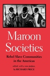 Maroon Societies:Rebel Slave Communities in the Americas