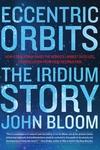 Eccentric Orbits: The Iridium Story
