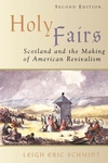Holy Fairs:Scotland and the Making of American Revivalism