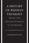 A History of Russian Thought:From the Enlightenment to Marxism