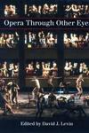 Opera Through Other Eyes