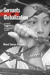 Servants of Globalization:Women, Migration, and Domestic Work