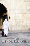 Debating Arab Authoritarianism:Dynamics and Durability in Nondemocratic Regimes