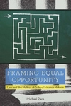 Framing Equal Opportunity:Law and the Politics of School Finance Reform
