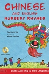 Chinese and English Nursery Rhymes : Share and Sing in Two Languages