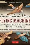 Leonardo da Vinci's Flying Machines Kit:
