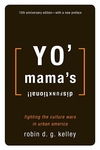 YO' MAMA'S DISFUNKTIONAL: FIGHTING THE CULTURE WAR