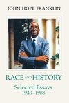 Race and History:Selected Essays, 1938-1988