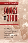 Songs of Zion:The African Methodist Episcopal Church in the United States and South Africa