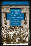 Women in the Church of God in Christ:Making a Sanctified World