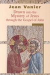 Drawn into the Mystery through the Gospel of John