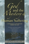 God and the Mystery of Human Suffering:A Theological Conversation across the Ages