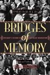Bridges of Memory:Chicago's Second Generation of Black Migration