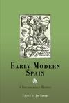 Early Modern Spain:A Documentary History