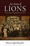 Army of Lions : The Civil Rights Struggle Before the NAACP