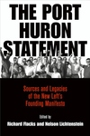 Port Huron Statement: Sources and Legacies of the New Left's Founding Manifesto