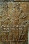 Ancient States and Infrastructural Power : Europe, Asia, and America