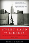 Sweet Land of Liberty:The Forgotten Struggle for Civil Rights in the North