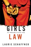 Girls in Trouble with the Law