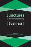 Junctures in Women's Leadership : Business