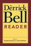 The Derrick Bell Reader