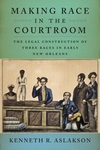 Making Race in the Courtroom