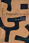 Pragmatic Spirituality:The Christian Faith Through an Africentric Lens