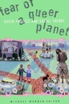Fear of a Queer Planet:Queer Politics and Social Theory