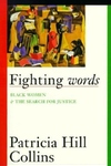 Fighting Words:Black Women and the Search for Justice