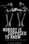 Nobody Is Supposed to Know:Black Sexuality on the down Low