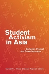 Student Activism in Asia:Between Protest and Powerlessness