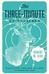 The Three-Minute Outdoorsman:Wild Science from Magnetic Deer to Mumbling Carp