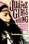 Juarez Girls Rising