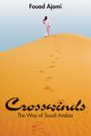 CROSSWINDS: THE WAY OF SAUDI ARABIA