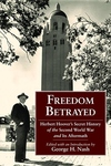 Freedom Betrayed:Herbert Hoover's Secret History of the Second World War and Its Aftermath