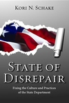 State of Disrepair:Fixing the Culture and Practices of the State Department
