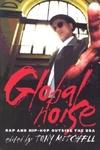 Global Noise:Rap and Hip Hop Outside the USA
