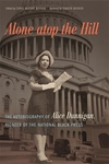 Alone Atop the Hill : The Autobiography of Alice Dunnigan, Pioneer of the National Black Press