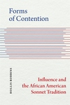 Forms of Contention: Influence and the African American Sonnet Tradition