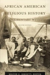 African American Religious History:A Documentary Witness