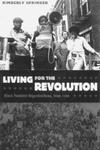 Living For The Revolution : Black Feminist Organizations, 1968-1980