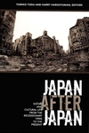 Japan after Japan:Social and Cultural Life from the Recessionary 1990s to the Present