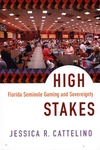 High Stakes:Florida Seminole Gaming and Sovereignty