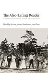The Afro-Latin@ Reader:History and Culture in the United States