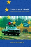 Tracking Europe:Mobility, Diaspora, and the Politics of Location