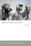 Biopolitics:A Reader