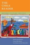 The Chile Reader:History, Culture, Politics