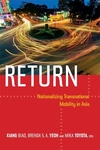 Return:Nationalizing Transnational Mobility in Asia