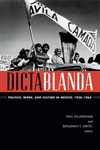 Dictablanda:Politics, Work, and Culture in Mexico, 1938-1968